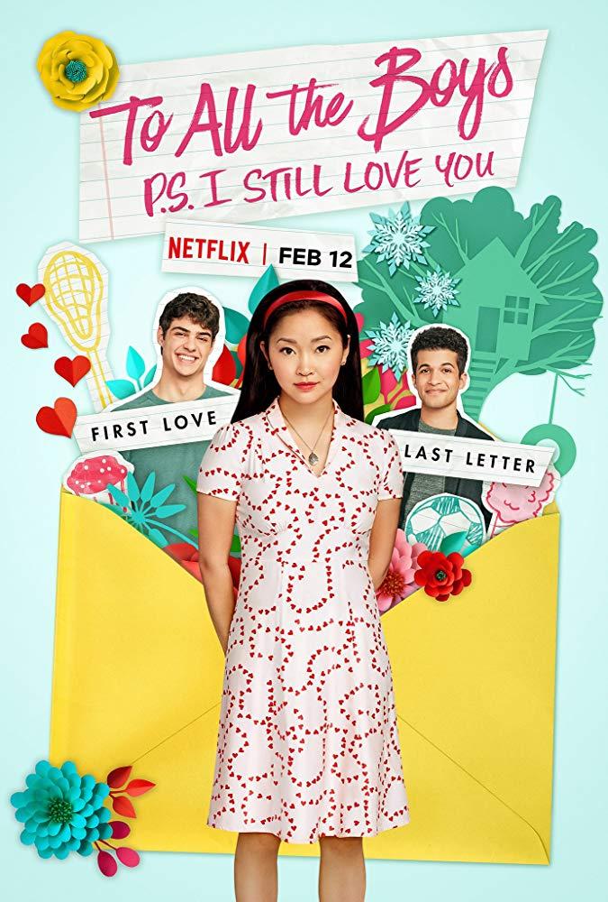To All the Boys: P.S. I Still Love You (2020) แด่ชายทุกคนที่ฉันเคยรัก (ตอนนี้ก็ยังรัก)