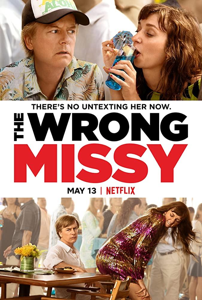 The Wrong Missy | NETFLIX มิสซี่ สาวในฝัน (ร้าย) (2020)