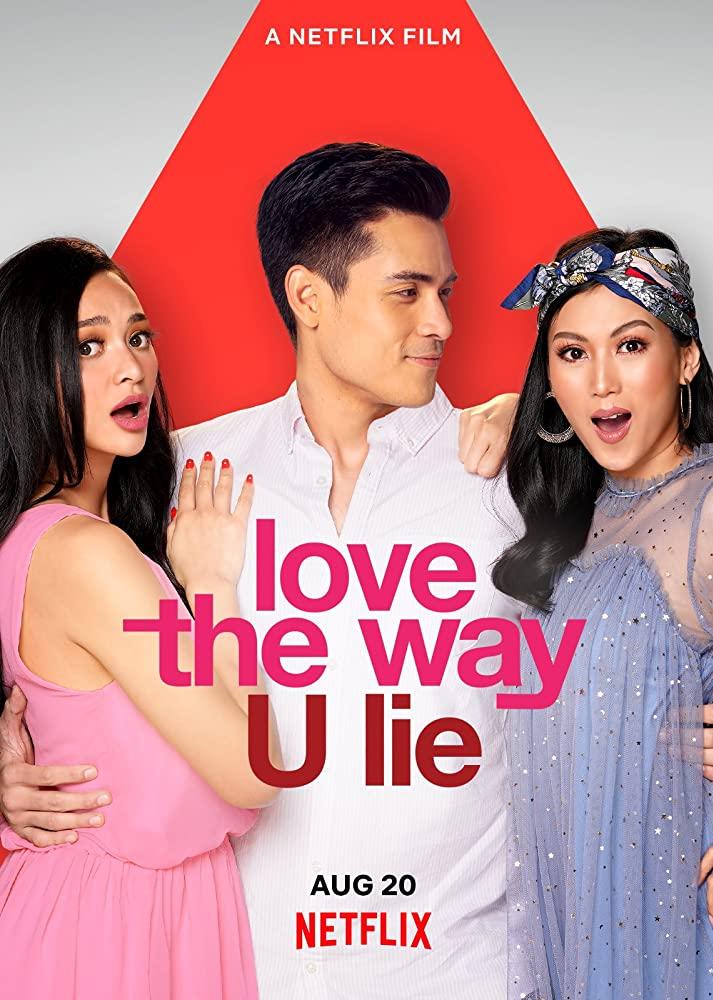 Love the Way U Lie รักที่โกหก (2020)