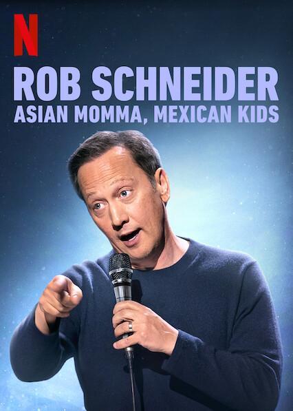 Rob Schneider Asian Momma Mexican Kids ร็อบ ชไนเดอร์ แม่เอเชีย ลูกเม็กซิกัน (2020)