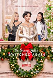 The Princess Switch Switched Again (2020) เดอะ พริ้นเซส สวิตช์ สลับแล้วสลับอีก