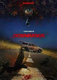 Downrange (2017) ล่าโหดนรกข้างทาง