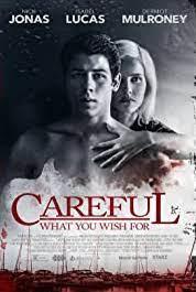 CAREFUL WHAT YOU WISH FOR (2015) ระวังสิ่งที่คุณปราถนา