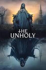 THE UNHOLY (2021) เทวาอาถรรพ์