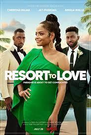 Resort to Love (2021) รีสอร์ตรัก